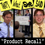 "Episode # 21 -- ""Product Recall"" (04/26/07)"