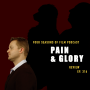 Artwork for PAIN & GLORY Review | Four Seasons of Film Podcast | Ep. 316