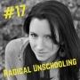 Artwork for 17-Radical Unschooling
