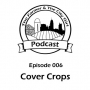 Artwork for 006 - Cover Crops