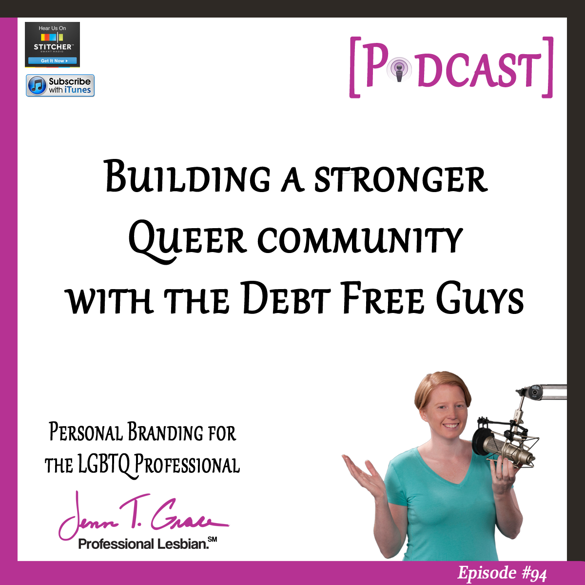 Personal Branding for the LGBTQ Professional - #94: Building a Stronger Queer Community with the Debt Free Guys