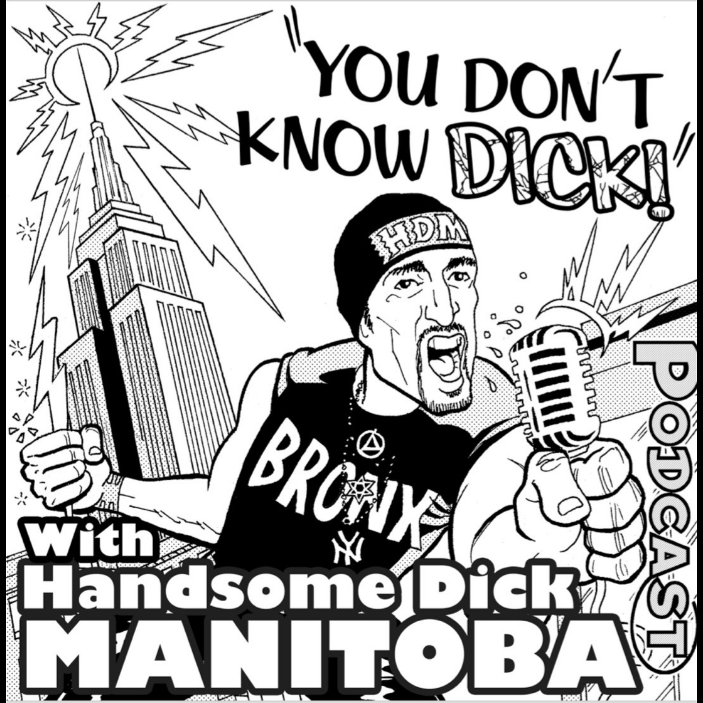 YOU DON'T KNOW DICK with Handsome Dick Manitoba show art