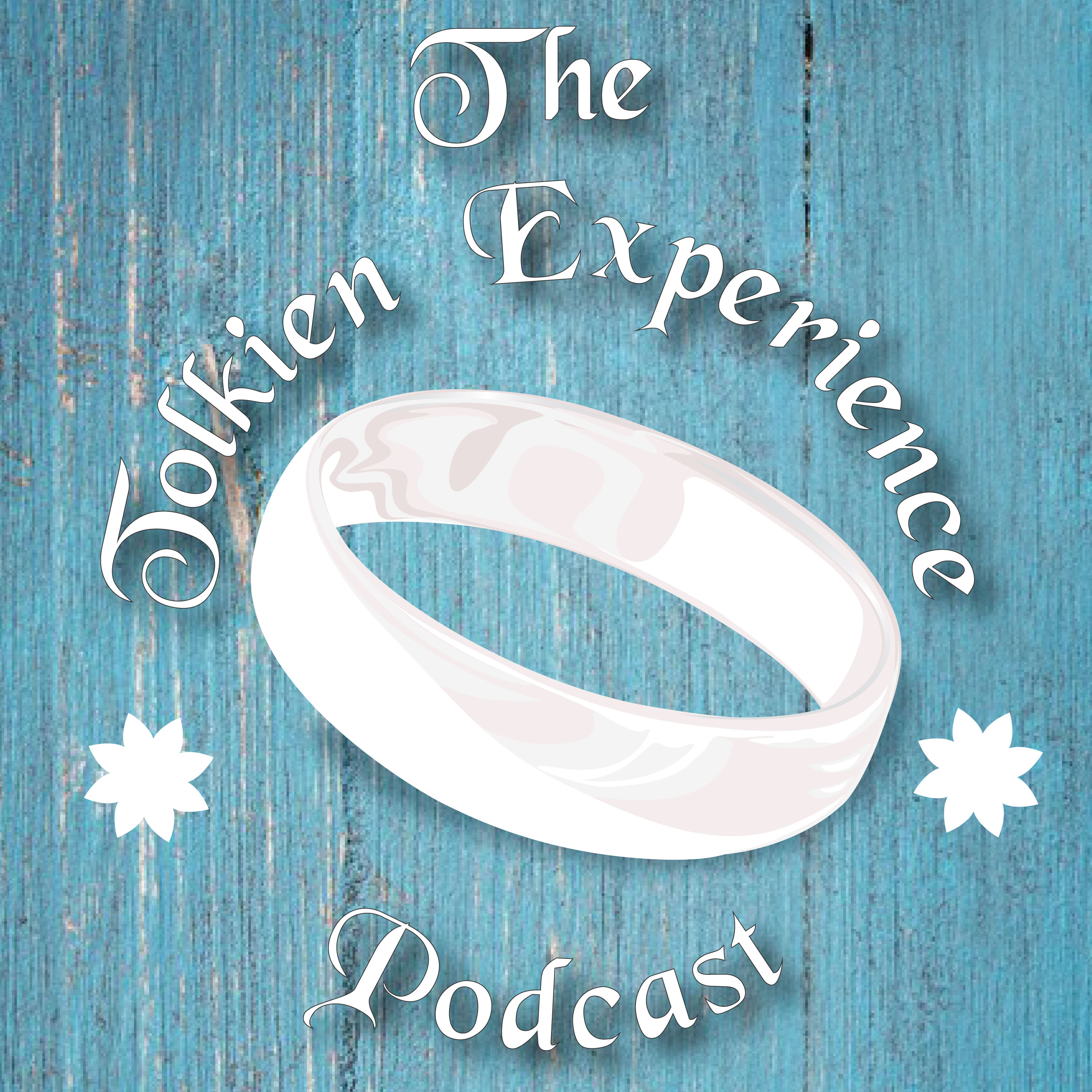 The Tolkien Experience Podcast show art
