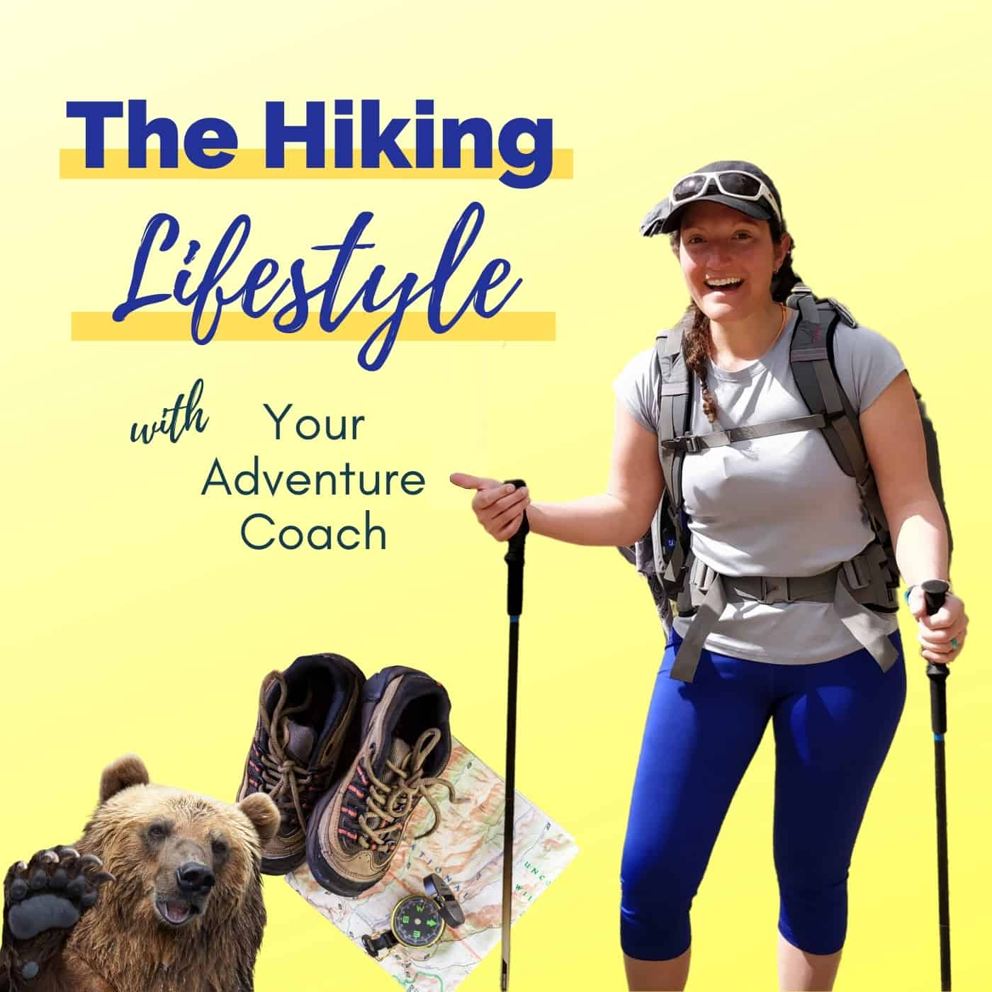 The Hiking Lifestyle with Your Adventure Coach show art