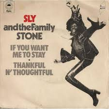 Sly and The Family Stone - If You Want Me to Stay Time Warp Radio 2/5/16