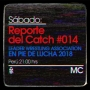 Artwork for Reporte del Catch 014 - LWA: En Pie de Lucha 2018