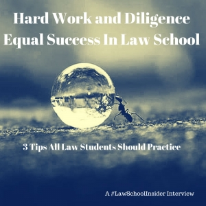3 Tips To Maximize Hard Work & Diligence in Law School-EP18