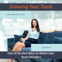 Artwork for 12 - One of the Best Ways to Retain Your Team Members