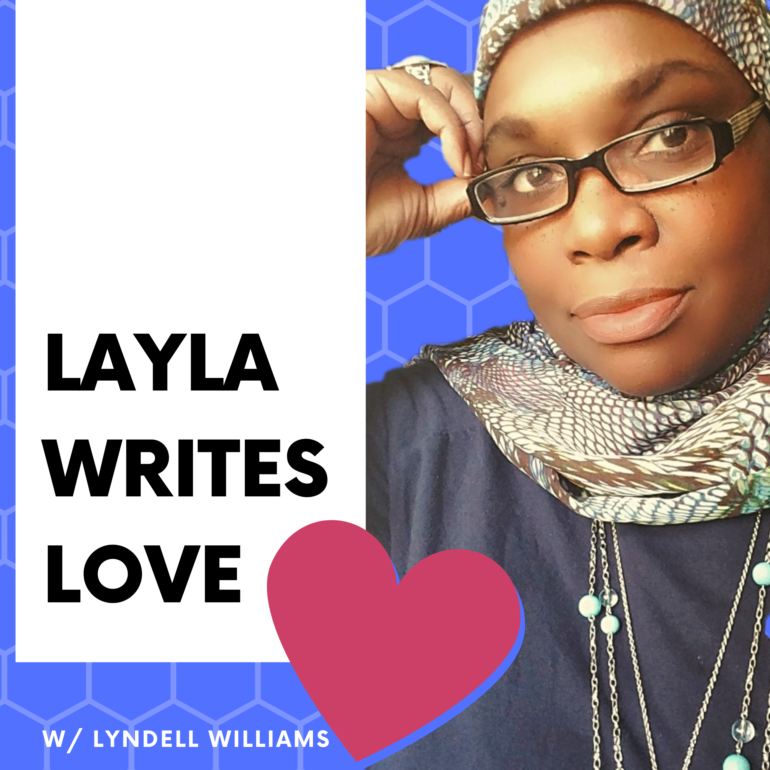 Layla Writes Love: The Woes and Triumphs of a Romance Author show art