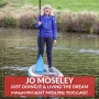 Artwork for 30 Just doing it and living the dream with Jo Moseley