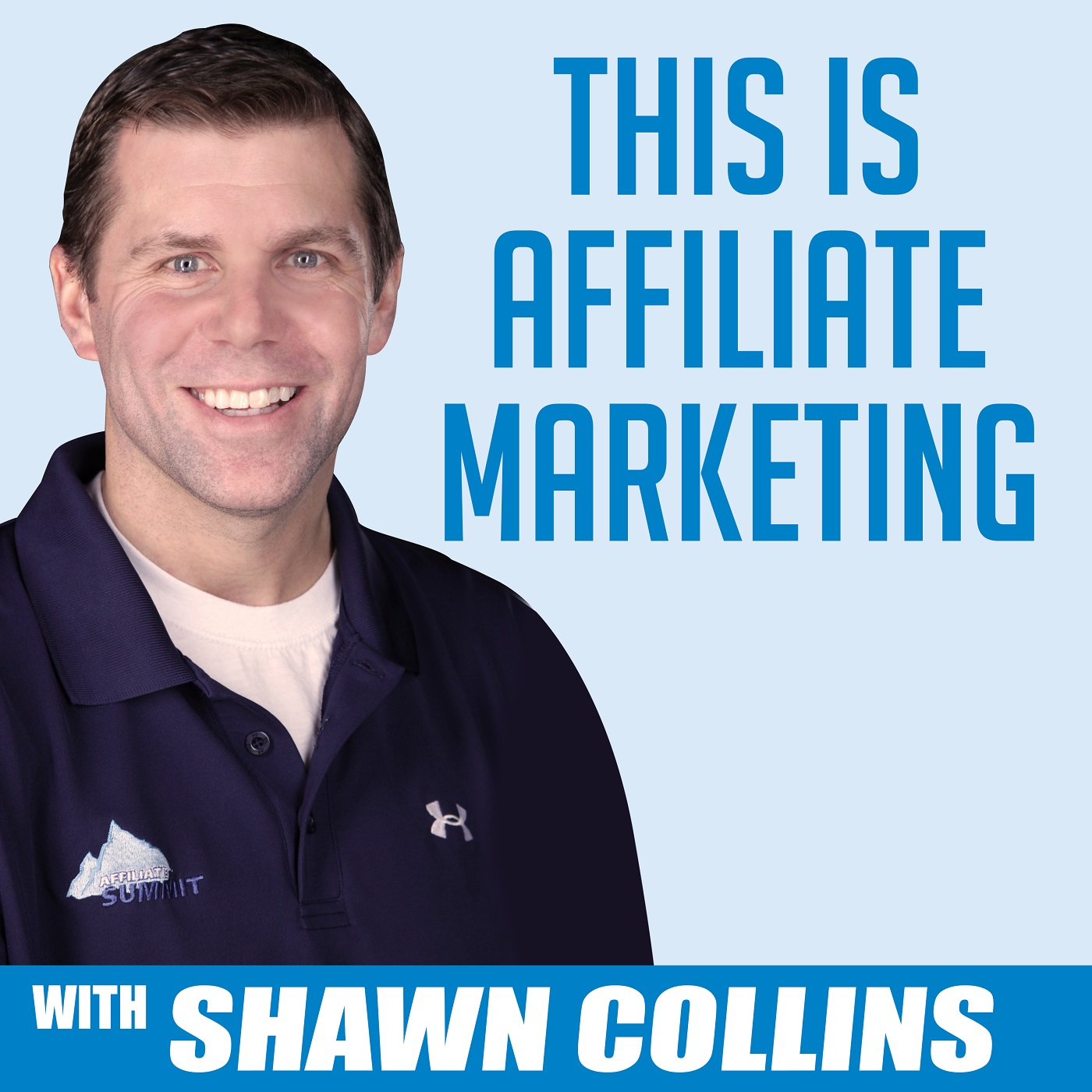This is Affiliate Marketing with Shawn Collins show art