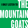 Artwork for I Only Listen to the Mountain Goats: Episode 1, The Best Ever Death Metal Band in Denton