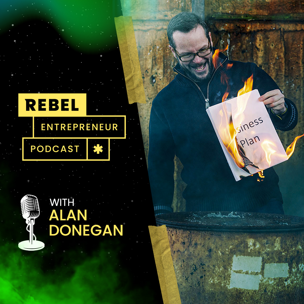 Rebel Entrepreneur with Alan Donegan show art