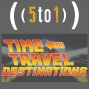 Artwork for 20 - Time Travel Destinations - 5 to 1