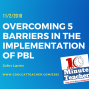 Artwork for Overcoming 5 Barriers to the Implementation of PBL