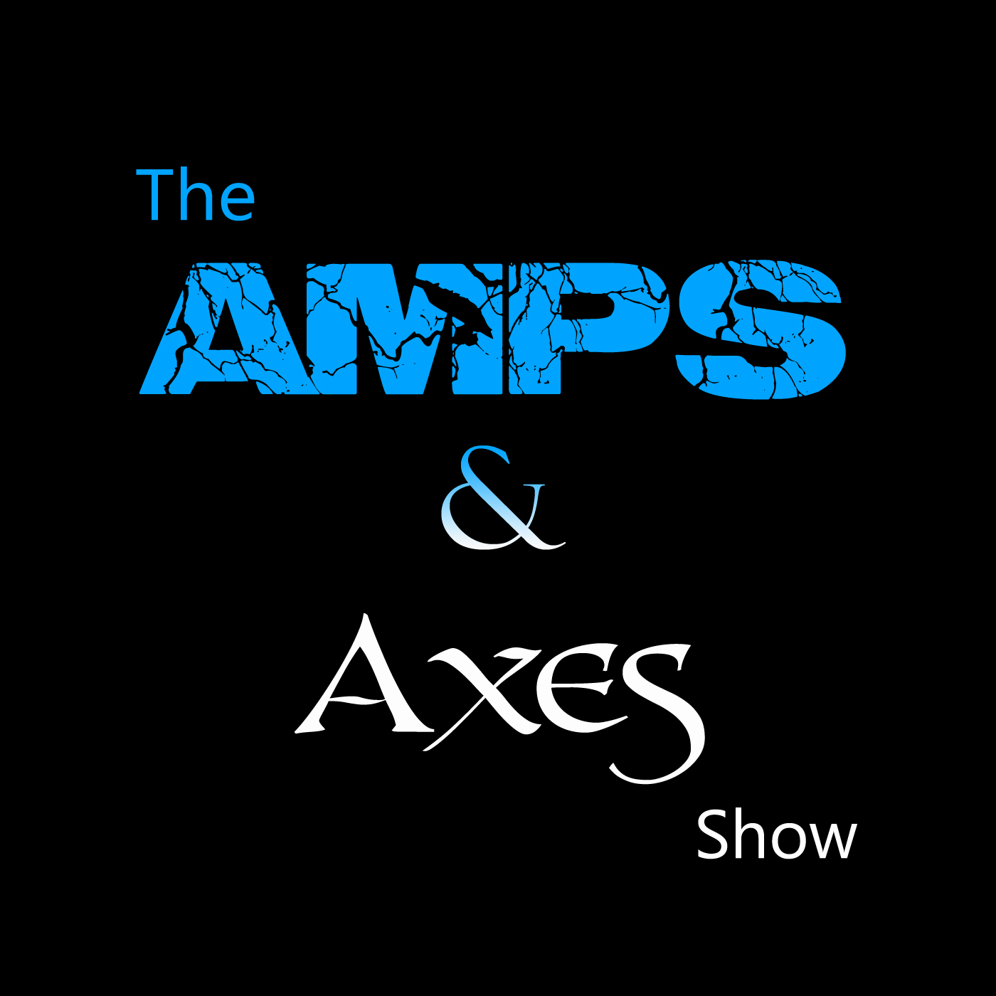 Amps & Axes Podcast show art