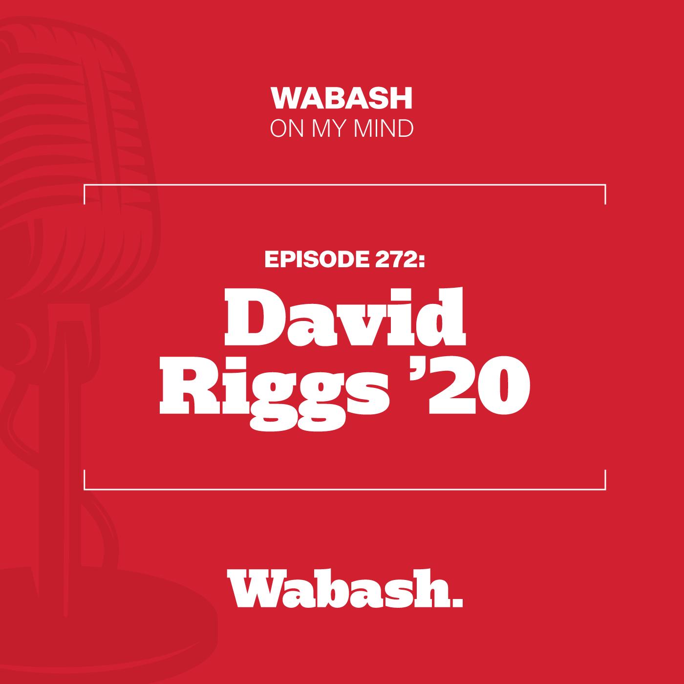 #272: David Riggs '20