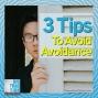 Artwork for 3 Tips To Avoid Avoidance