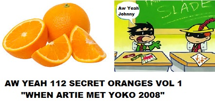 Aw Yeah 112 Secret Oranges Of The Pod Vol 1