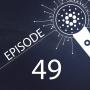 Artwork for Episode 49 - Cardano's 2nd Birthday, Testnet Release, New Balance Partnership - Weekly Recap