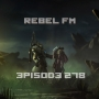 Artwork for Rebel FM Episode 278 - 12/11/2015