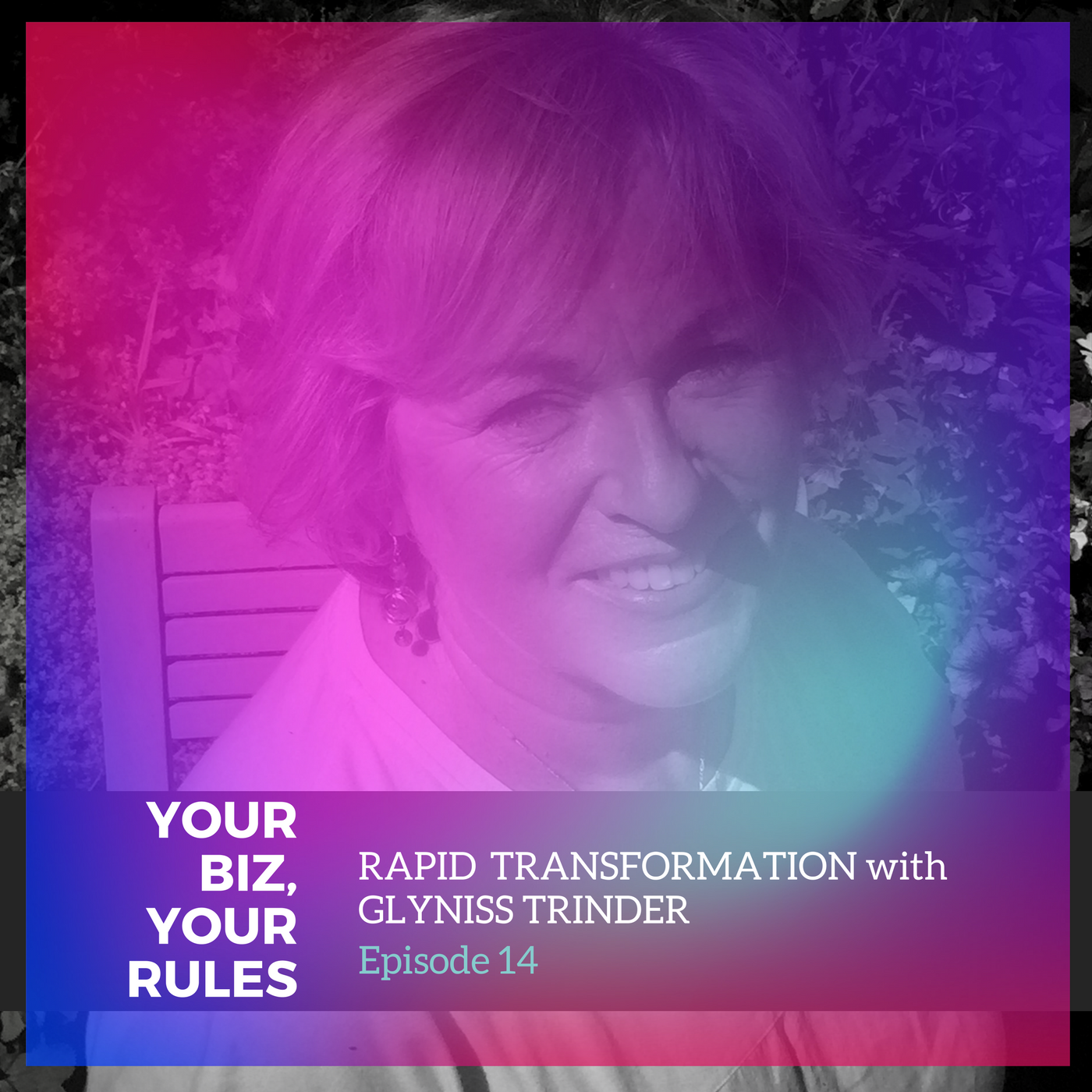 Artwork for Ep 14: Rapid transformation with Glyniss Trinder