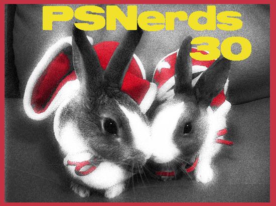 PSNerds Episode 30: Three Zero