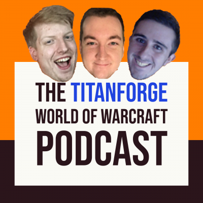 Titanforge WoW Podcast show image