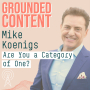 Artwork for How to Create a Category of ONE with Mike Koenigs