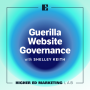 Artwork for Guerrilla Website Governance with Shelley Keith