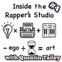 Artwork for Quentin Talley on Inside the Rapper's Studio
