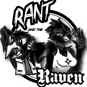Rant and the Raven