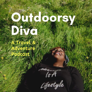 Outdoorsy Diva - Exploring Adventures in Travel and the Outdoors