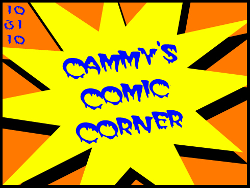 Cammy's Comic Corner - Halloween 2010