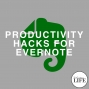 Artwork for Bonus Episode 8: Productivity Hacks For Evernote