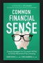 "Artwork for ""Your future isn't going to pay for itself"" So, use 'Common Financial Sense'"