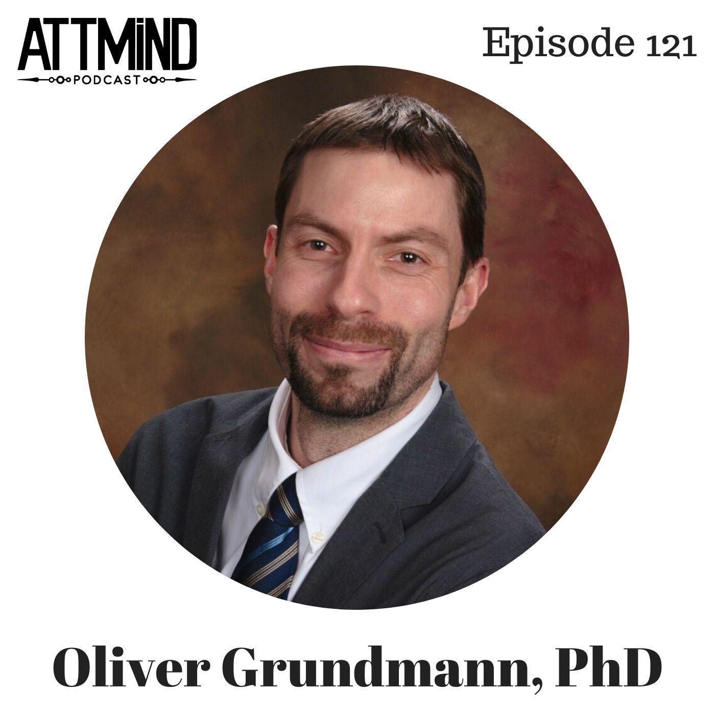 All About Kratom | Dr. Oliver Grundmann ~ ATTMind 121