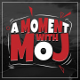 Artwork for A Moment with Moj 97