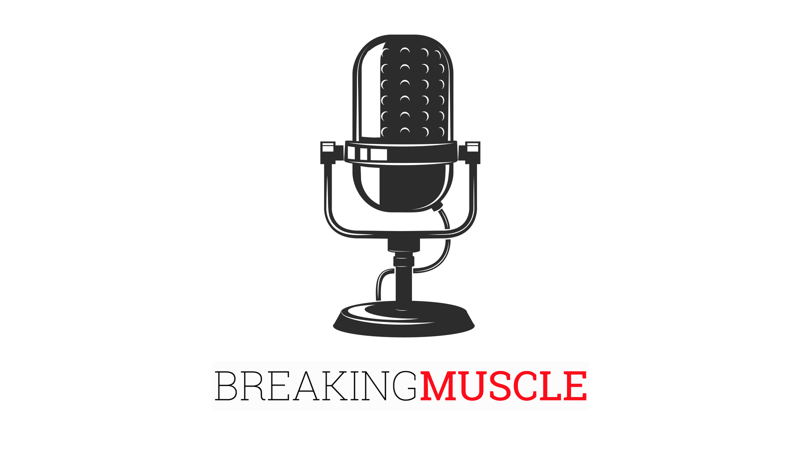 The Breaking Muscle Podcast show art