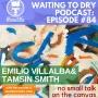 """Artwork for #84 Emilio Villalba, Tamsin Smith """"No Small Talk On The Canvas"""""""