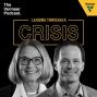 Artwork for Leading Through a Crisis with Harry Smith, Mary Andringa and Jason Andringa