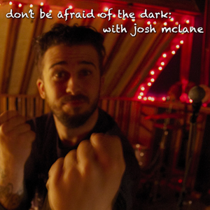 Dont Be Afraid of the Dark | Episode One