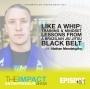 Artwork for Ep. 157 - Like a Whip: Training & Mindset Lessons from a Brazilian Jiu Jitsu Black Belt - with Nathan Mendelsohn