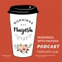 Artwork for Mornings with Mayesh Podcast: February 2018