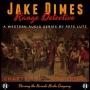 Artwork for JAKE DIMES, RANGE DETECTIVE Chapter 11