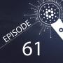 Artwork for Episode 61 - Next Steps for Cardano Staking
