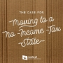 Artwork for 633-The Case for Moving to a No-Income-Tax State