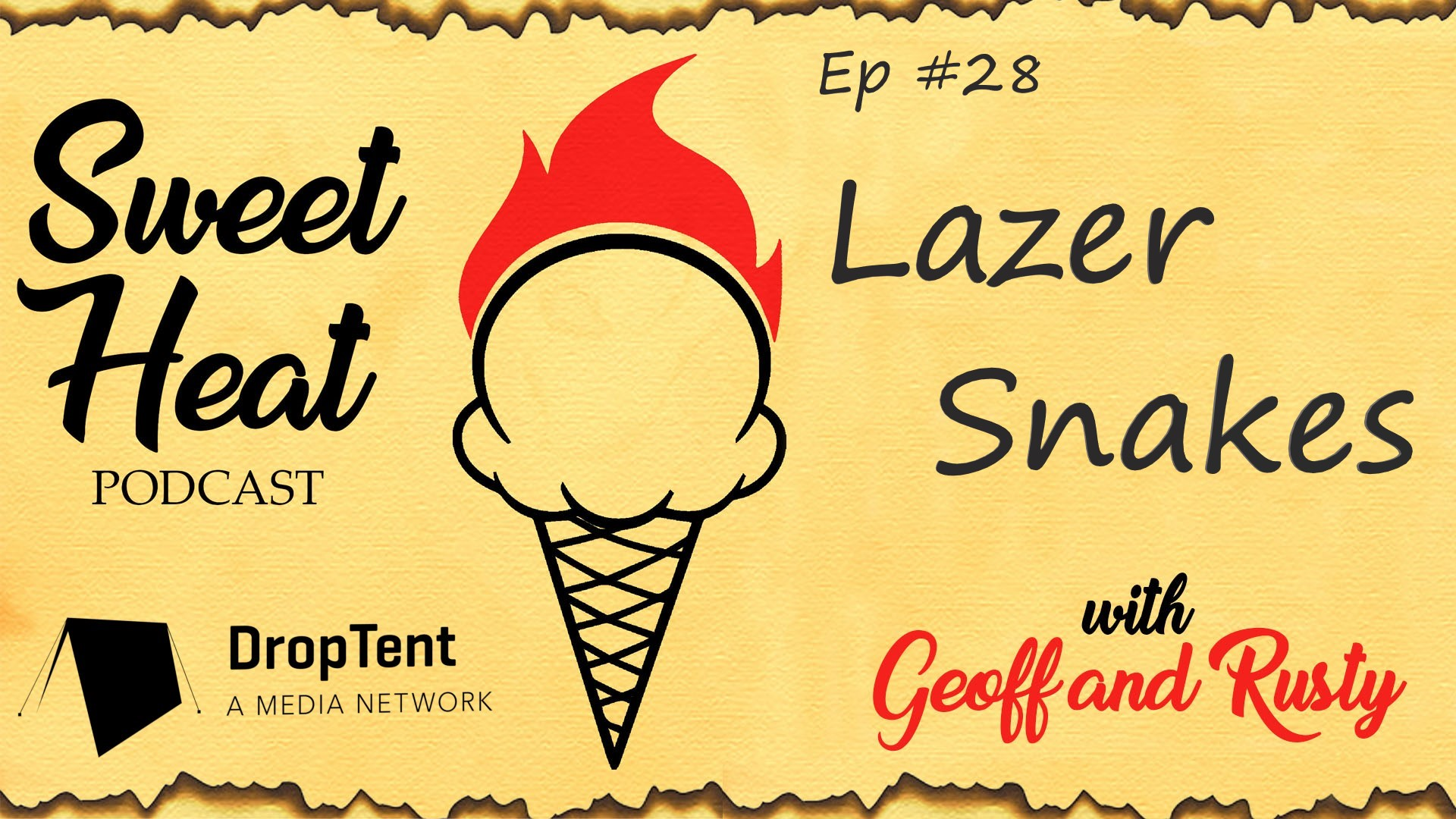 Lazer Snakes - Ep 28 show art
