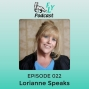 Artwork for  EP022 - How to manage your administrative functions with Lorianne Speaks