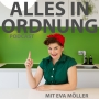 """Artwork for Übersicht zum Podcast """"Alles in Ordnung"""" Infos zu den Episoden und zu Eva Möller"""